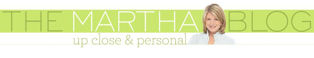 Martha Stewart Blog: Up Close and Personal