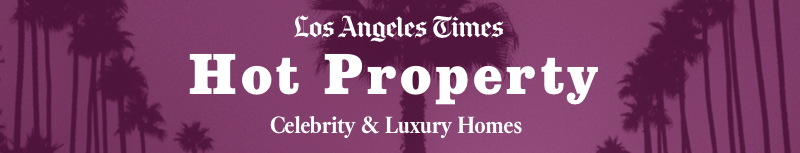 Los Angeles Times Hot Property